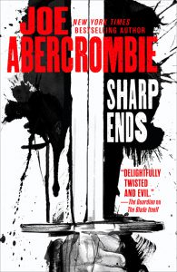 Joe Abercrombie: Sharp Ends US-Hardcover Orbit Verlag (2016) (Schattenklingen)