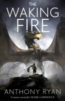 Anthony Ryan: The Walking Fire US-Hardcoverausgabe Orbit Verlag (2016)