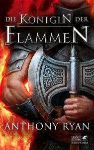 Anthony Ryan: Die Königin der Flammen, Dt. Erstausgabe, Hobbit Presse/Klett-Cotta (2016)