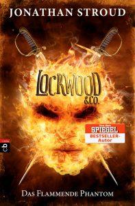 Jonathan Stroud: Das flammende Phantom DT. Hardcoverausgabe cbj Verlag (2016)