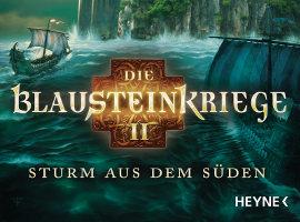 Ankündigung: Die Blausteinkriege 2 – Sturm aus dem Süden (von T. S. Orgel)