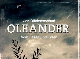 Oleander von Jan Büchsenschuß
