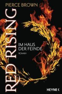 Pierce Brown: Red Rising - Im Haus der Feinde Dt. Taschenbuchausgabe Heyne Verlag (2016)