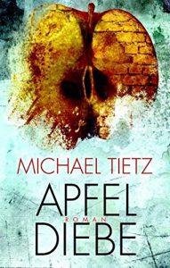 Michael Tietz: Apfeldiebe, Hardcoverausgabe, Bookspot Verlag (2011)