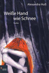 Alexandra Huß: Weise Hand wie Schnee Taschenbuch Ganymed Edition (2016)