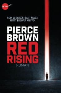 Pierce Brown: Red Rising Dt. Ausgabe Heyne fliegt (2015)