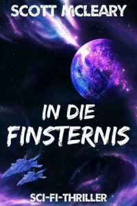 Scott McLeary: In die Finsternis, E-Book