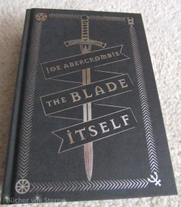 Joe Abercrombie: The Blade Itself 10th Anniversary Hardback Ed. Gollancz (2016)