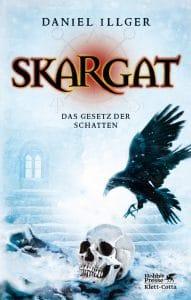 Daniel Illger: Skargat - Das Gesetz der Schatten Dt. Taschenbuchausgabe Hobbit-Presse (2016)