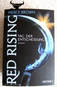 Pierce Brown: Red Rising - Tag der Entscheidung Dt. Taschenbuchausgabe Heyne Verlag (2016)