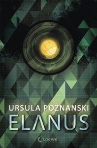 Ursula Poznanski: Elanus, Broschierte Ausgabe, Loewe Verlag (2016)