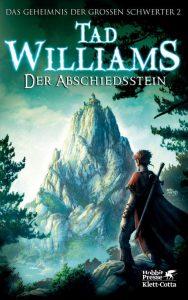 Tad Williams: Der Abschiedsstein, Neue dt. Hardcoverausgabe, Hobbit Presse/Klett-Cotta (2013)