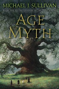 Michael J. Sullivan: Age of Myth
