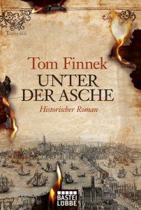 Tom Finnek: Unter der Asche, Ehrenwirth Verlag, 2009