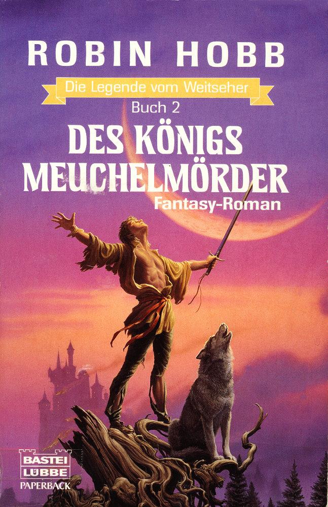 Des Königs Meuchelmörder (alter Titel), jetzt: Der Bruder des Wolfs