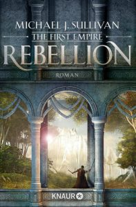 Michael J. Sullivan: Rebellion (Buchcover)