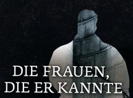 Die Frauen, die er kannte von Hjorth/Rosenfeldt