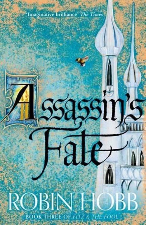 Robin Hobb: Assassin's Fate (UK-Ausgabe), Harper Voyager, 2019 (Die Tochter des Wolfs)