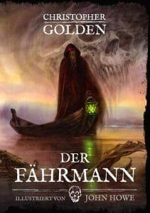 Christopher Golden: Der Fährmann, Gebundene Erstausgabe, Grimma Buchheim Verlag, 2017
