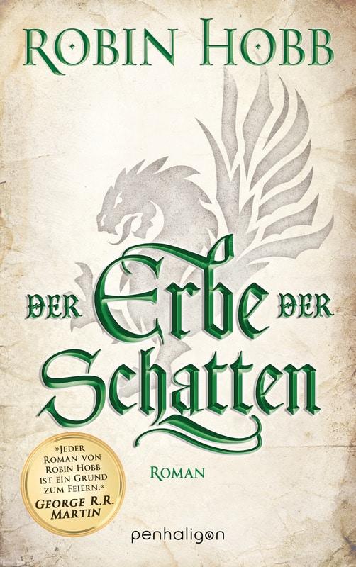 Robin Hobb: Der Erbe der Schatten, Broschierte Ausgabe, Penhaligon, 2017