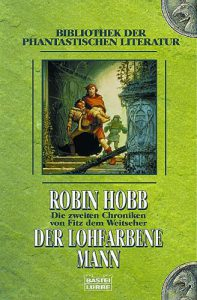 Robin Hobb: Der lohfarbene Mann, Bastei Lübbe, 2003