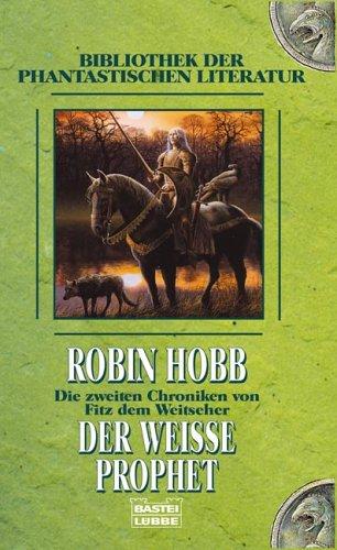 Der weiße Prophet (Beschützer der Drachen) von Robin Hobb