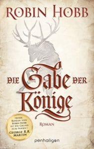 Robin Hobb: Die Gabe der Könige, Penhaligon, 2017