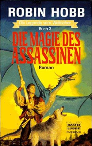 Robin Hobb: Die Magie des Assassinen (Der Erbe der Schatten), Bastei Lübbe, 1997