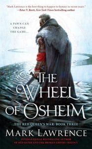 Mark Lawrence: The Wheel of Osheim, US-Hardcover, ACE Verlag, 2016