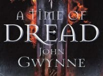 Neu erschienen: John Gwynne – A Time of Dread (Of Blood and Bone 1)