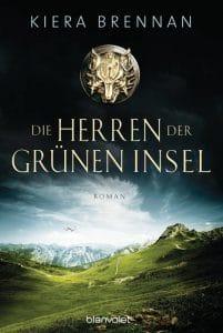 Kiera Brennan: Die Herren der Grünen Insel, Taschenbuchausgabe, Blanvalet Verlag, 2016