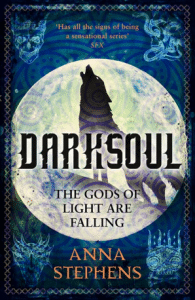 Anna Stephens: Darksoul, UK-Hardcoverausgabe, Harper Collins, 2018
