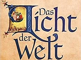 Daniel Wolf: Das Licht der Welt (Historischer Roman)