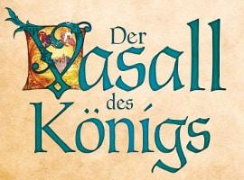 Der Vasall des Königs von Daniel Wolf