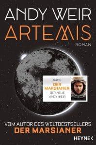 Andy Weir: Artemis, Broschierte Ausgabe, Heyne Verlag, 2018