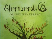 Wolfgang Kirchner: Element 8 – Das Flüstern der Erde