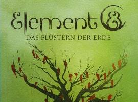 Element 8 - Das Flüstern der Erde von Wolfgang Kirchner