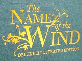 The Name of the Wind - Deluxe Illustrated Edition