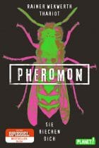 Pheromon - Sie riechen dich