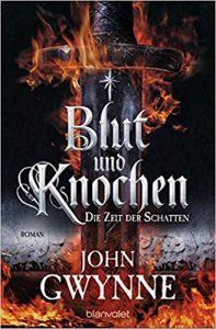 John Gwynne: Blut und Knochen, Broschierte Ausgabe, Blanvalet Verlag, 2019