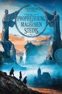 Stephan M. Rother: Die Prophezeiung des magischen Steins, Broschierte Ausgabe Thienemann Verlag, 2018