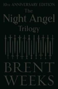 Brent Weeks. Night Angel Trilogy, 10th Anniversary Edition, Orbit Verlag, 2018