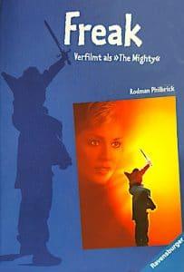 Rodman Philbrick: Freak, Taschenbuchausgabe, Ravensburger, 2001