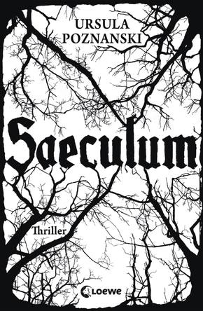 Saeculum von Ursula Poznanski (Meine besten Jugendbücher)