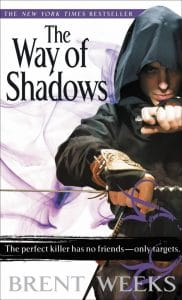 The First Book of the Night Angel Trilogy: The Way of Shadows