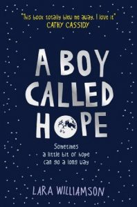 Lara Williamson: A Boy Called Hope, UK-Taschenbuchausgabe Usborne Verlag, 2014