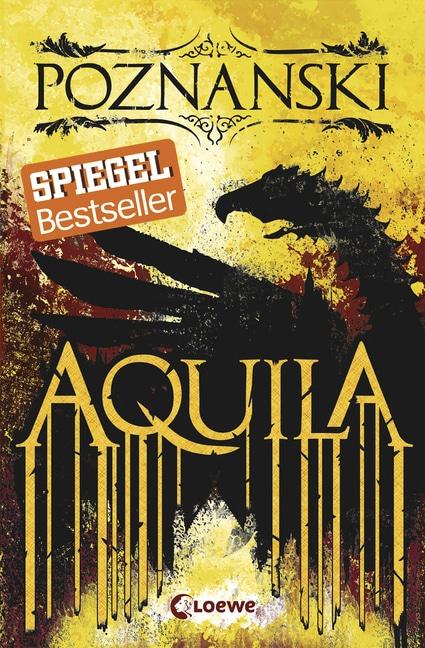 Aquila von Ursula Poznanski (Meine besten Jugendbücher)