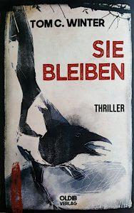 Sie bleiben von Tom C. Winter (Buchcover)