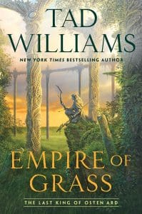 Tad Williams: Empire of Grass UK-Hardcover, Hodder & Stoughton, 2019