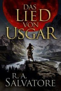 R. A. Salvatore: Das Lied von Usgar Taschenbuchausgabe, Cross Cult Verlag, 2018